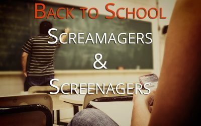 Back to School — Screamagers and Screenagers