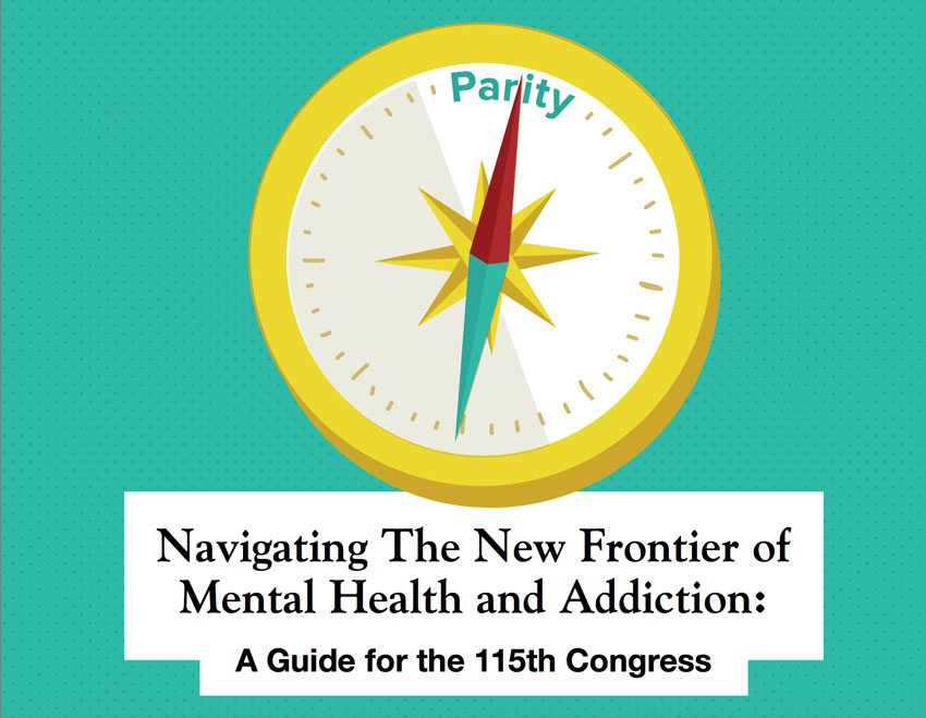 A MUST READ – THE KENNEDY FORUM: NAVIGATING THE NEW FRONTIER OF MENTAL HEALTH AND ADDICTION : A GUIDE FOR THE 115TH CONGRESS