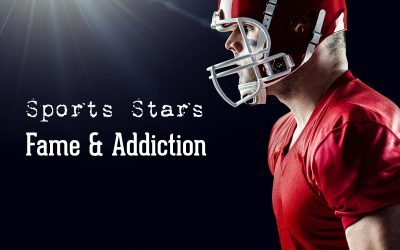 Sports Stars – Fame & Addiction