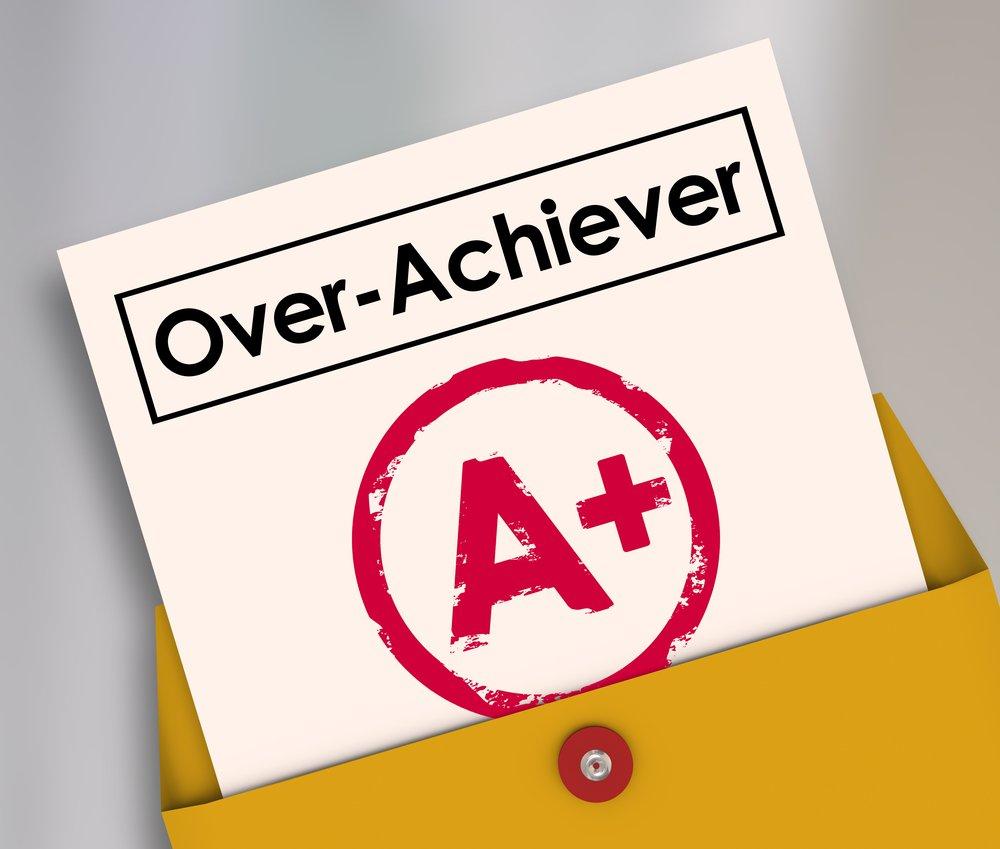 Over-Achiever