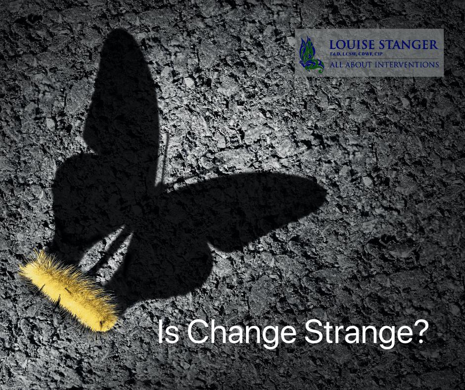 IS CHANGE STRANGE