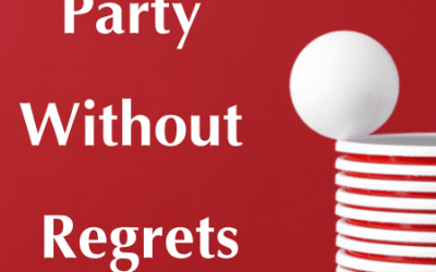 Party Without Regrets
