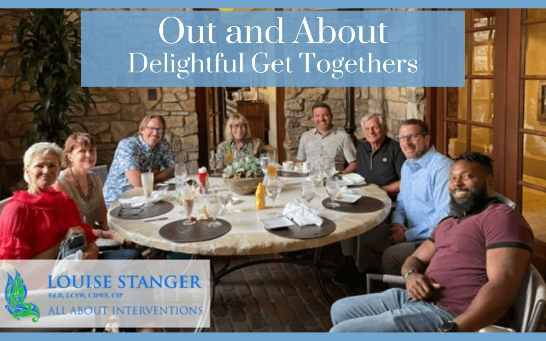 Out and About – Delightful Get Togethers