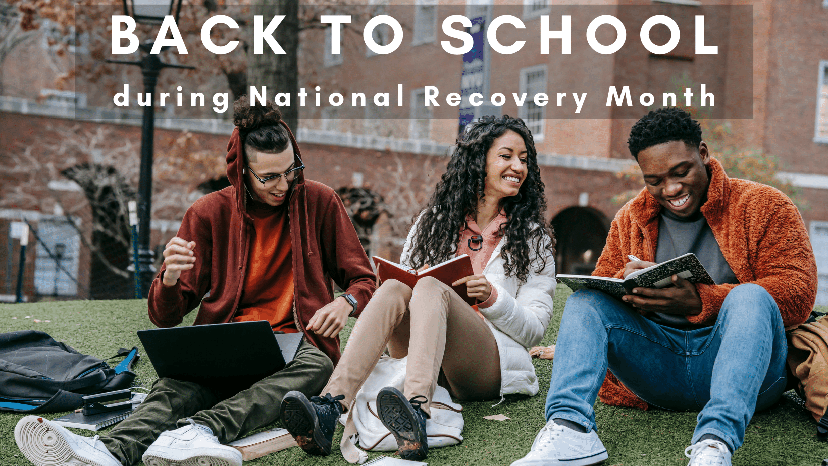 Back to school National Recovery Month